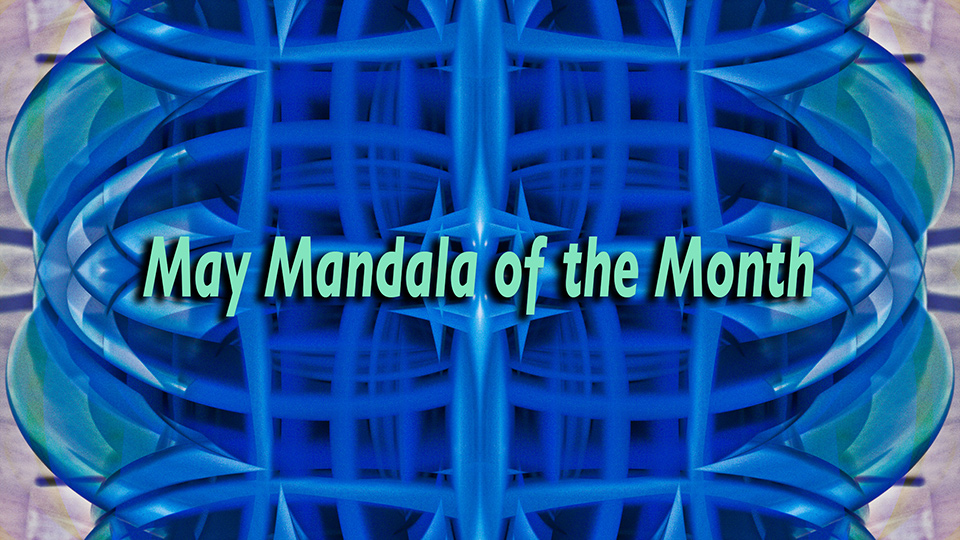 May Mandala of the Month