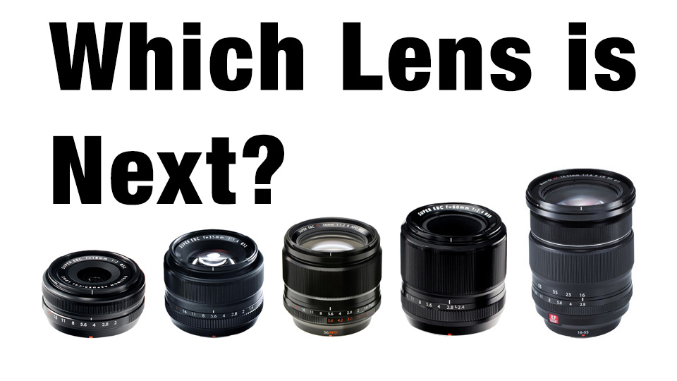Which Lens Do I Get Next?
